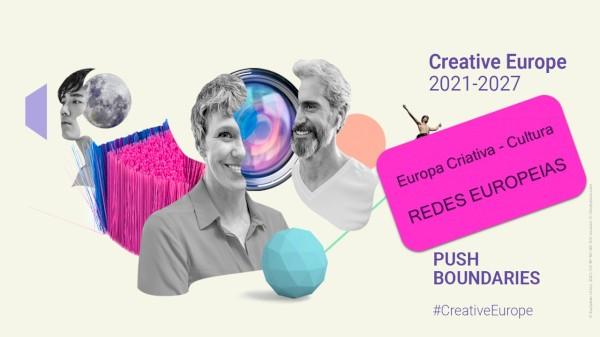 Redes Europeias de Organizações Culturais e Criativas: CALL ABERTA