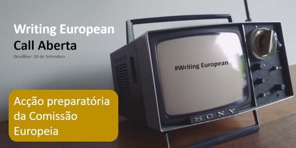 Call aberta - Acção Preparatória Writing European